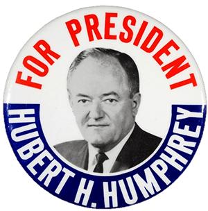 Hubert H. Humphrey 1968 presidential campaign button