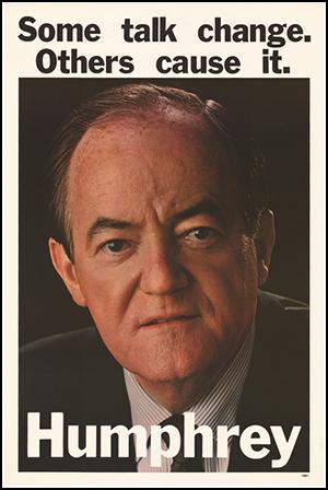 Hubert H. Humphrey 1968 presidential campaign poster
