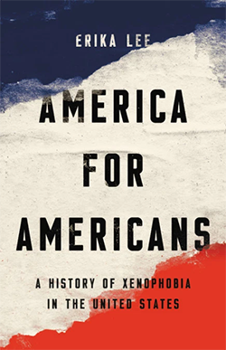 Erika Lee on the enduring history of American xenophobia, drawn 'from a place of fear' | MinnPost