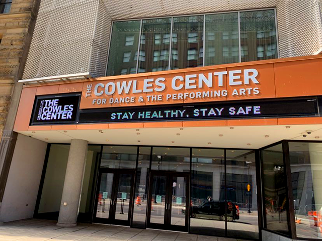 """Stay healthy, stay safe"": Cowles Center For Dance & The Performing Arts, downtown."