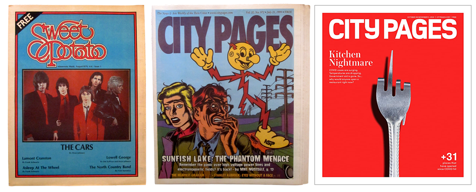 Covers, left to right: The first issue of Sweet Potato, August 1979; an issue of City Pages from July 21, 1999; and the final issue, October 28, 2020.