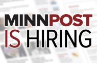 MinnPost is hiring