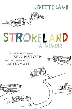 Strokeland
