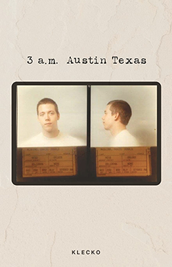 """Only 100 copies of """"3 a.m. Austin Texas"""" will be available on Wednesday at the University Club."""