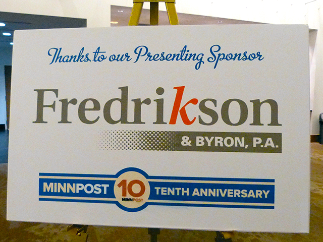 Thanks to the evening's presenting sponsor, Fredrikson & Byron, P.A.
