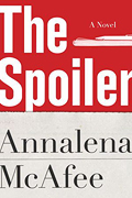 """""""The Spoiler,"""" by Annalena McAfee"""
