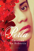 """Perla,"" by Carolina De Robertis"