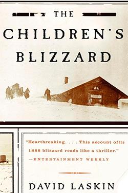 The Children's Blizzard book by David Laskin