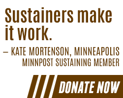 Support MinnPost by becoming a sustaining member today!