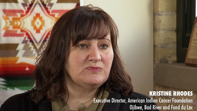 Kris Rhodes, CEO of the Minneapolis-based American Indian Cancer Foundation