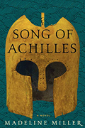 """The Song of Achilles,"" by Madeline Miller"