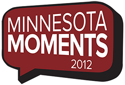 Minnesota Moments 2012