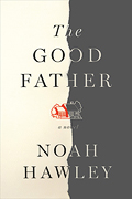 """""""The Good Father,"""" by Noah Hawley"""