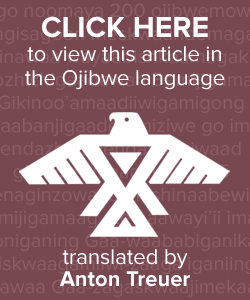 View this article in the Ojibwe language