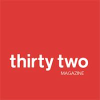 Thirty Two Magazine