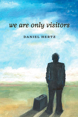 We Are Only Visitors