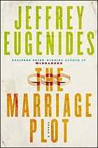 """""""The Marriage Plot"""" by Jeffrey Eugenides"""