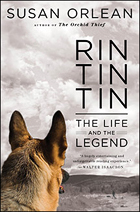 """""""Rin Tin Tin: The Life And The Legend"""" by Susan Orlean"""