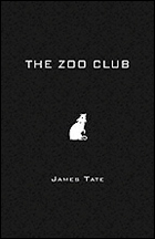 """The Zoo Club"" by James Tate"