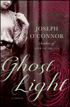 """Ghost Light"" by Joseph O'Connor"