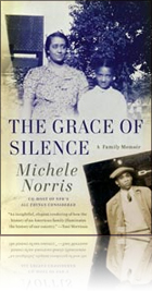 """The Grace of Silence"" by Michele Norris"
