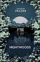 """""""Nightwoods"""" by Charles Frazier"""
