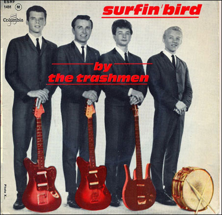 The Trashmen, who started a local fad for songs about birds