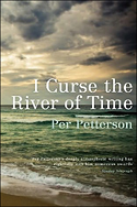 """""""I Curse the River of Time"""" by Per Petterson"""