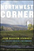 """""""Northwest Corner"""" by John Burnham Schwartz"""