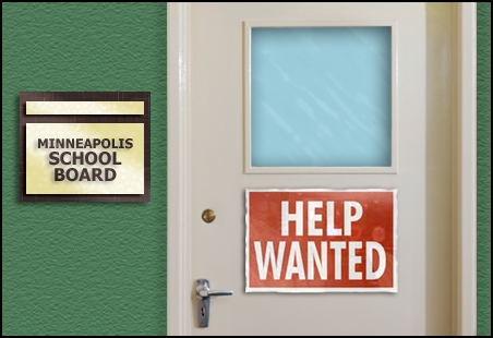 Who would want to be on the Minneapolis School Board these days?