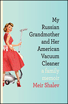 """""""My Russian Grandmother and her American Vacuum Cleaner"""" by Meir Shalev"""