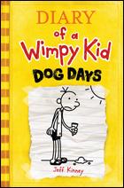 """""""Diary of a Wimpy Kid: Dog Days"""" by Jeff Kinney"""