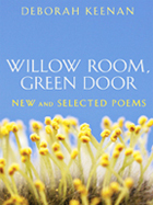 "Award for Poetry: ""Willow Room, Green Door"" by Deborah Keenan"