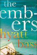 """The Embers"" by Hyatt Bass"