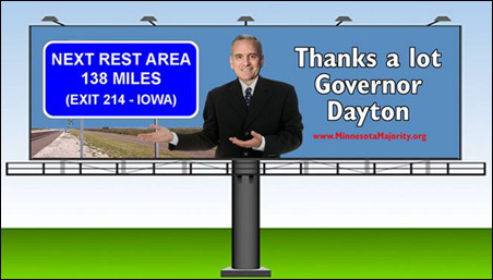 "Minnesota Majority's president Jeff Davis said the billboard campaign was ""designed to shame the governor into doing his job."""