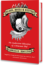 """""""Blood, Bones and Butter"""" by Gabrielle Hamilton"""