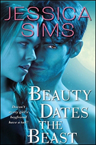 """""""Beauty Dates the Beast"""" by Jessica Sims"""