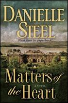 """Matters of the Heart"" by Danielle Steel"