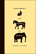 """Aelian's 'On The Nature of Animals' "" by Gregory McNamee"