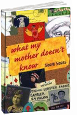 """""""What My Mother Doesn't Know"""" by Sonya Sones"""