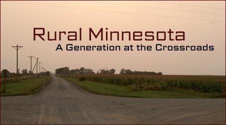 Rural Minnesota: A Generation at the Crossroads