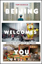 """""""Beijing Welcomes You"""" by Tom Scocca"""