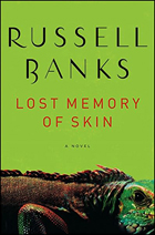 """""""Lost Memory of Skin"""" by Russell Banks"""
