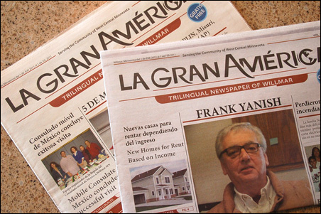 Recent issues of Willmar's trilingual newspaper, La Gran America.