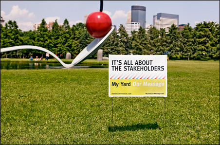 """One of the yard signs created in the """"My Yard Our Message"""" project of the UnConvention."""