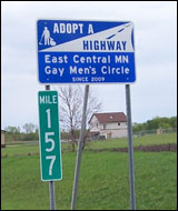 The men's circle's bid to boost visibility includes this sign on I-35.