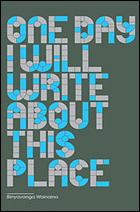 """One Day I Will Write About This Place"" by Binyavanga Wainaina"