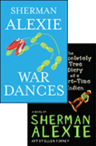 """War Dances"" and ""The Absolutely True Diary of a Part-Time Indian"" by Sherman Alexie"