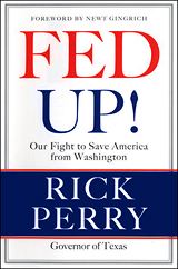 """""""Fed Up!"""" by Rick Perry"""