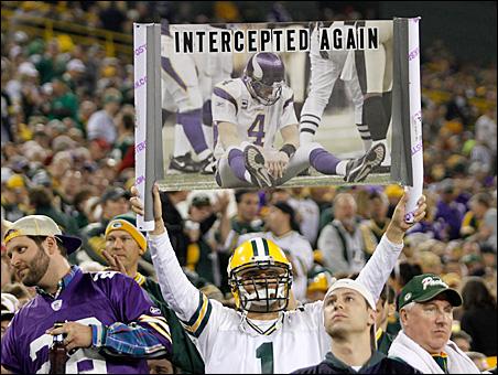 A Packer fan shares his disdain for Minnesota Vikings quarterback Brett Favre.